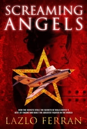 Screaming Angels ebook by Lazlo Ferran