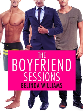 The Boyfriend Sessions: City Love 1 ebook by Belinda Williams