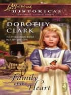 Family of the Heart ebook by Dorothy Clark