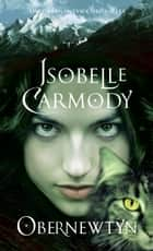 Obernewtyn ebook by Isobelle Carmody