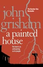 A Painted House ebook by