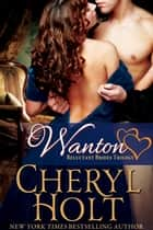 Wanton eBook by Cheryl Holt