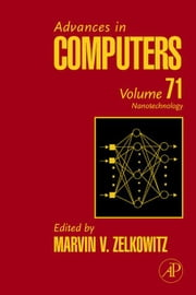Advances in Computers: Nanotechnology ebook by Zelkowitz, Marvin