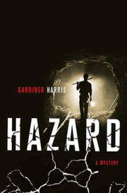 Hazard ebook by Gardiner Harris