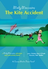 The Kite Accident - Molly Moccasins ebook by Victoria Ryan O'Toole