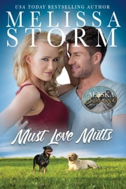 Must Love Mutts ebook by Melissa Storm