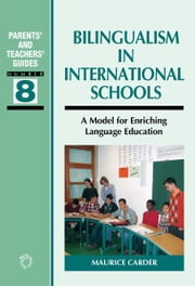 Bilingualism in International Schools ebook by Maurice CARDER