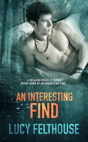 An Interesting Find ebook by Lucy Felthouse