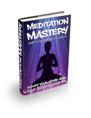Empty Mind Meditation ebook by Anonymous