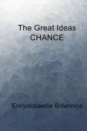The Great Ideas CHANCE ebook by Encyclopaedia Britannica