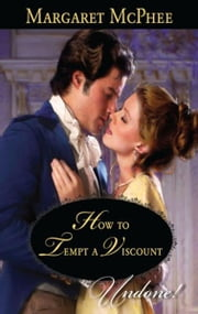 How To Tempt a Viscount ebook by Margaret McPhee