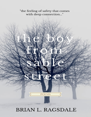 The Boy From Sable Street ebook by Brian L. Ragsdale