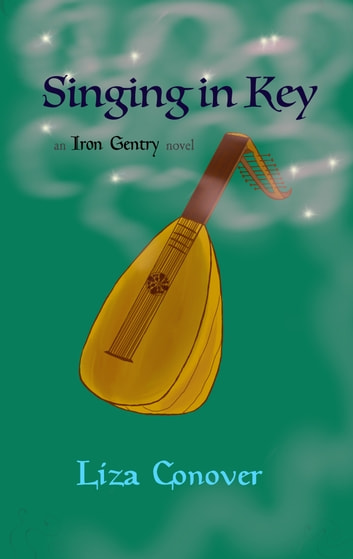 Singing in Key ebook by Liza Conover