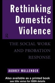 Rethinking Domestic Violence ebook by Mullender, Audrey