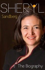 Sheryl Sandberg - The Biography ebook by Adrienne Fenderson