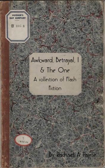 'Awkward, Betrayal, I and The One' ebook by Rachael A Payne