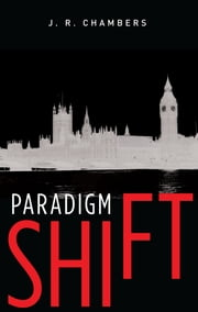 Paradigm Shift ebook by J. R. Chambers