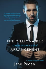 The Millionaire's Convenient Arrangement - A Miami Lawyers Novel ebook by Jane Peden,Lori Parsells