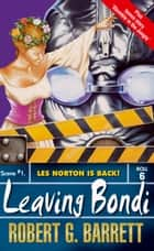 Leaving Bondi ebook by Robert G Barrett
