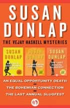 The Vejay Haskell Mysteries ebook by Susan Dunlap
