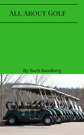 All About Golf ebook by Zach Sandberg