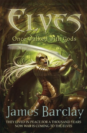 Elves: Once Walked With Gods ebook by James Barclay