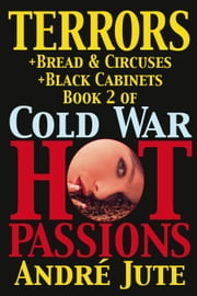 Terrors - Cold War, Hot Passions, #2 ebook by Andre Jute