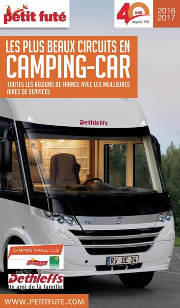 FRANCE CAMPING CAR 2016 Petit Futé ebook by Dominique Auzias,Jean-Paul Labourdette