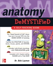 Anatomy Demystified ebook by Dale Layman