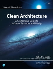 Clean Architecture - A Craftsman's Guide to Software Structure and Design eBook by Robert Martin