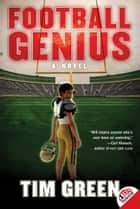 Football Genius ebook by Tim Green