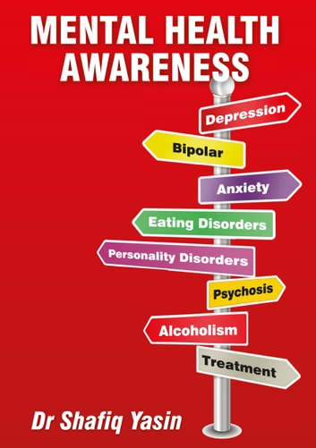 Mental Health Awareness eBook by Shafiq Yasin ...