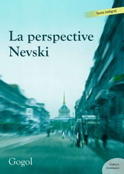La perspective Nevski - Suivi de Le Journal d'un fou ebook by Nikolaï vassilievitch Gogol