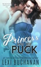Princess and the Puck ebook by Lexi Buchanan