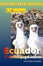 Ecuador & the Galapagos Islands ebook by Peter Krahenbuhl