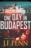 One Day In Budapest (ARKANE Thriller Book 4)
