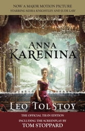 Anna Karenina (Movie Tie-in Edition) - Official Tie-in Edition Including the screenplay by Tom Stoppard ebook by Leo Tolstoy