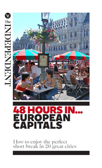 48 Hours In... European Capitals - How to enjoy the perfect short break in 20 great cities ebook by Simon Calder,et al