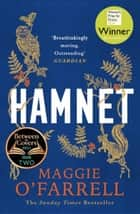 Hamnet - WINNER OF THE WOMEN'S PRIZE FOR FICTION 2020 - THE NO. 1 BESTSELLER ebook by Maggie O'Farrell