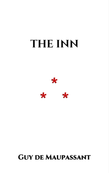 The inn ebook by Guy de Maupassant