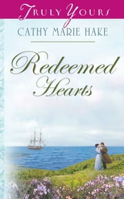 Redeemed Hearts ebook by Cathy Marie Hake