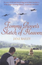 Tommy Glover's Sketch of Heaven ebook by Jane Bailey