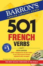 501 French Verbs, 6th Edition ebook by Christopher Kendris,Ph.D.,Dr. Theodore Kendris