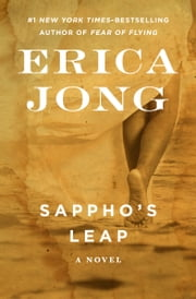 Sappho's Leap - A Novel eBook von Erica Jong