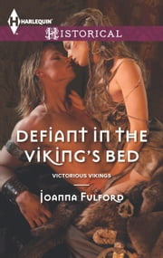 Defiant in the Viking's Bed ebook by Joanna Fulford