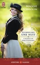 L'agence de Mme Evensong (Tome 2) - Accordez-moi une nuit ebook by Anne Busnel, Maggie Robinson