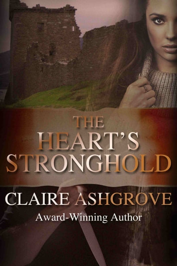 The Heart's Stronghold ebook by Claire Ashgrove