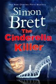 The Cinderella Killer - A theatrical mystery starring actor-sleuth Charles Paris ebook by Simon Brett