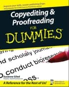 Copyediting and Proofreading For Dummies ebook by Suzanne Gilad
