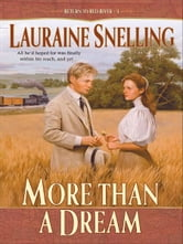 More Than a Dream (Return to Red River Book #3) ebook by Lauraine Snelling